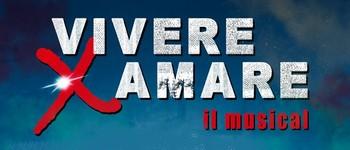 VIVERE X AMARE IL MUSICAL
