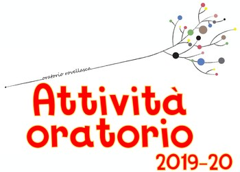 ATTIVITA' IN ORATORIO 2019/2020