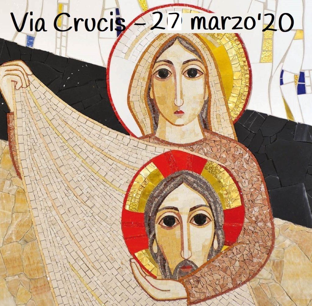 Via Crucis – 27 marzo 2020