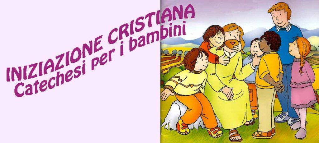 ISCRIZIONE AI PERCORSI DI CATECHISMO DELL'INIZIAZIONE CRISTIANA 2020/2021