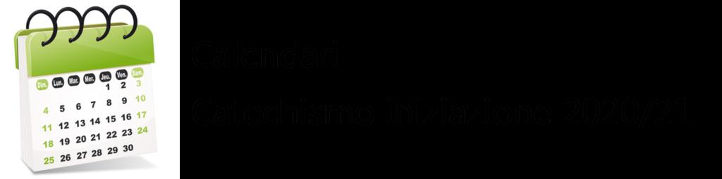 PERCORSI DI CATECHISMO DELL'INIZIAZIONE CRISTIANA 2020/2021
